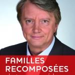 Familles recomposées : c'est pas gagné !