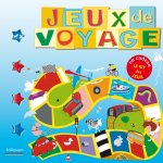 Jeux de voyage, un livre-jeux aux éditions Millepages