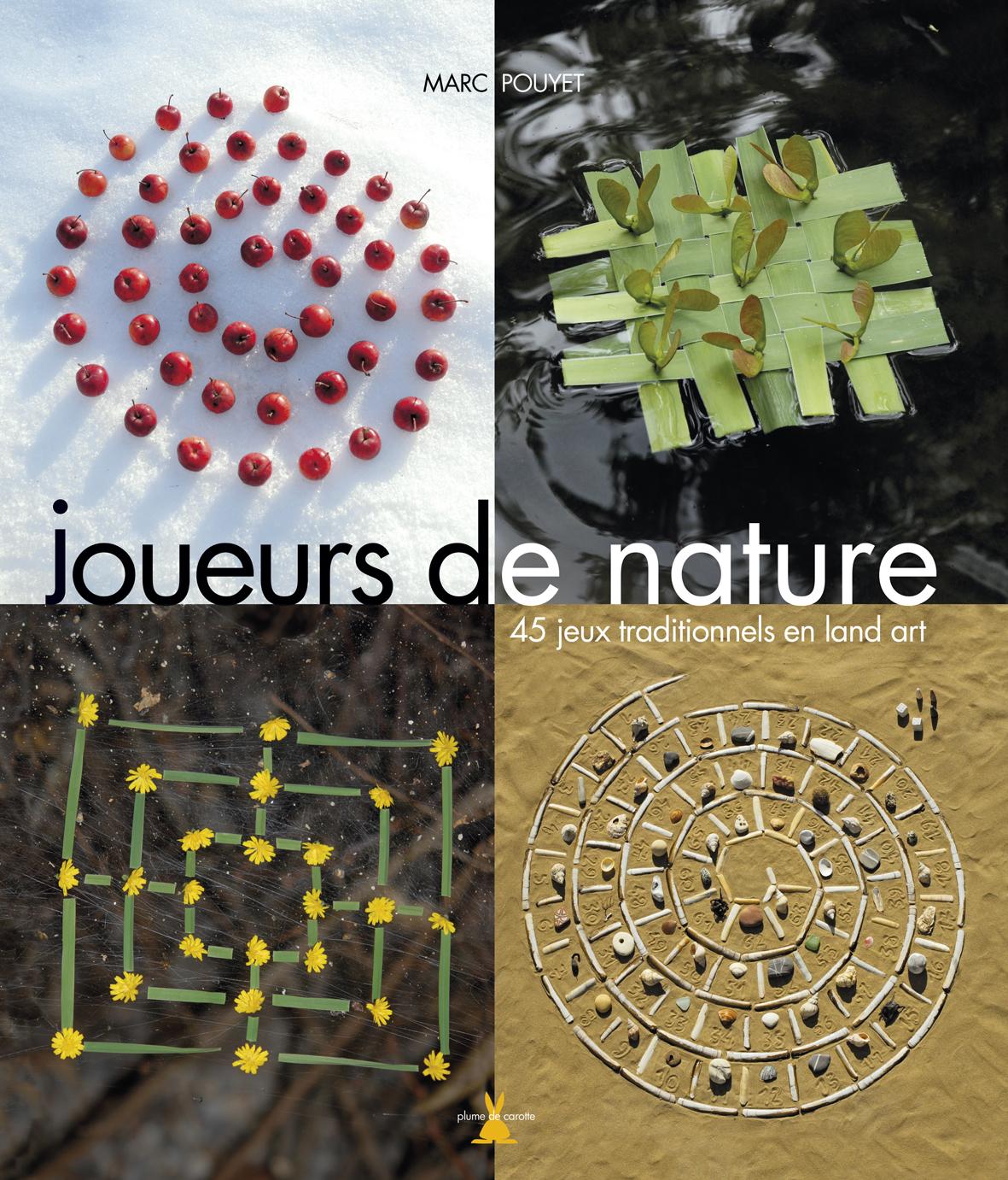 joueurs de nature fabriquer des jeux avec la nature. Black Bedroom Furniture Sets. Home Design Ideas