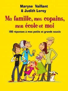 Ma famille, mes copains, mon école et moi - Pocket Jeunesse