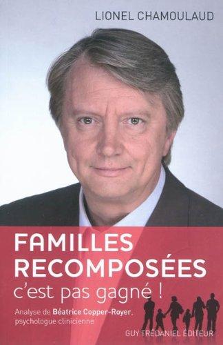 livre-familles-recomposees-cest-pas-gagne-chamoulaud