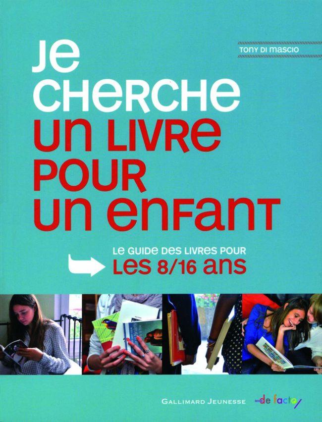 Je cherche un livre pour enfant 8/16 ans, Gallimard Jeunesse