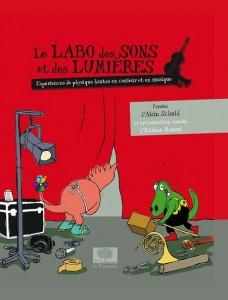 Le labo des sons et lumières Editions Le Pommier