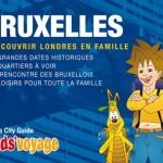 Bruxelles en famille avec Kids'Voyage