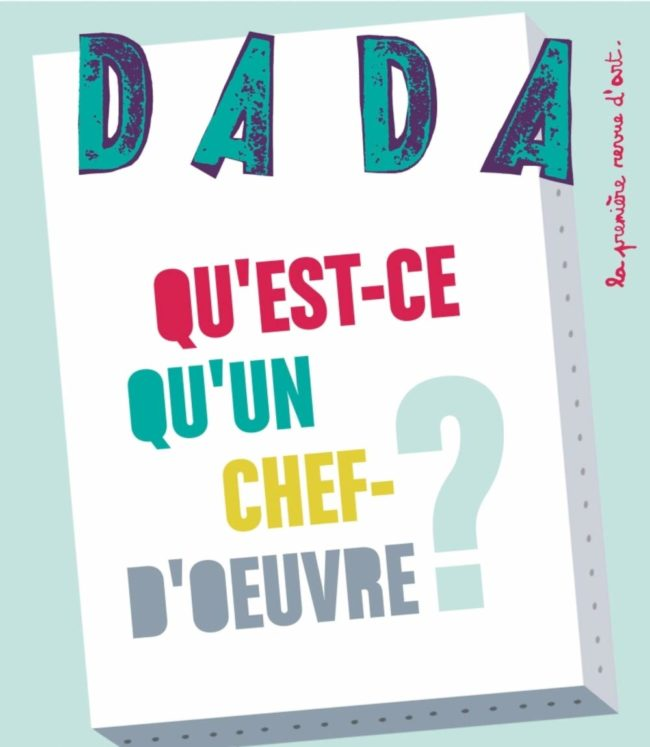 Dada la première revue d'art pour toute la famille