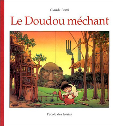 couverture livre Le doudou méchant de Claude Ponti