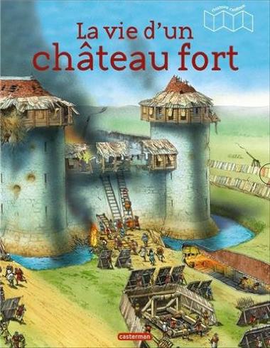Couv La vie d'un château fort Casterman