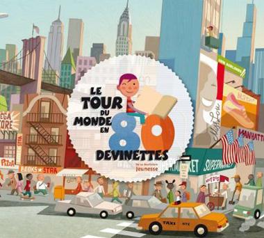 Le Tour Du Monde En 80 Devinettes