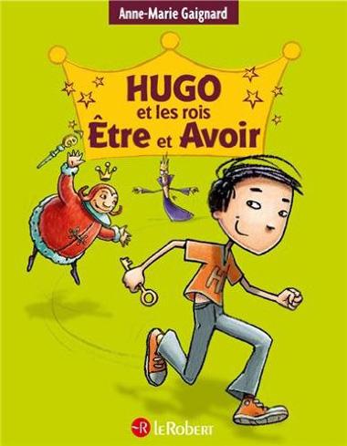 Couv Hugo et les rois Etre et Avoir