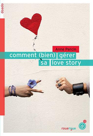 Couv Comment Bien Gerer Sa Love Story