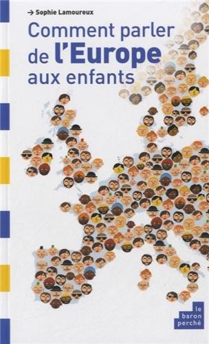 Couverture Comment parler de l'Europe aux enfants