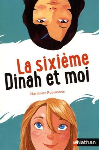 LaSixieme-Dinah-Et-Moi