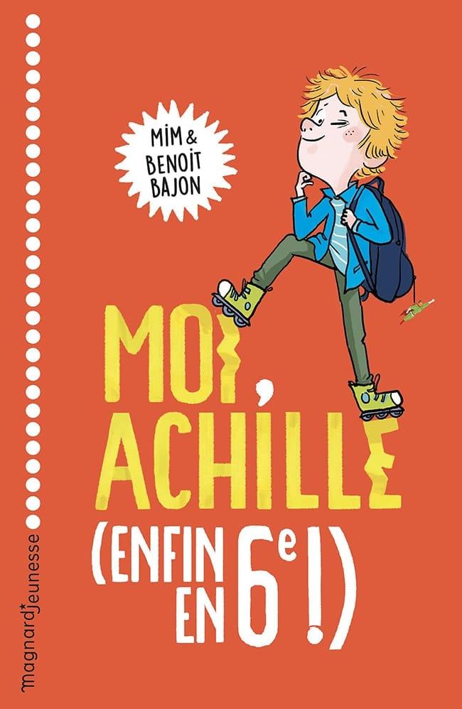 livre Moi, Achille, enfin en 6e !