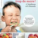 Ils mangent trop de sucre ! Réduire la consommation des enfants