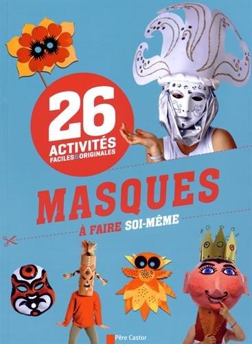 masques de carnaval pour enfants r aliser soi m me. Black Bedroom Furniture Sets. Home Design Ideas