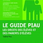 Le Guide Piau des droits des parents d'élèves et des élèves