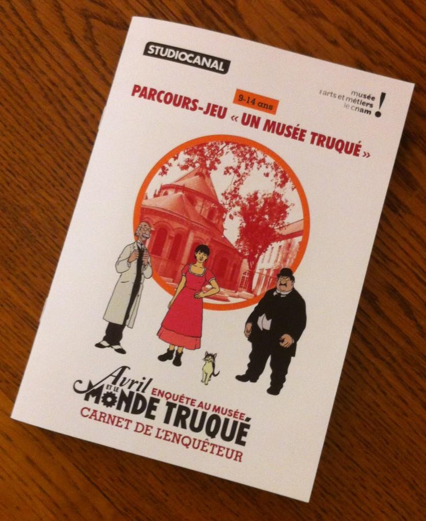 Musée des arts et métiers - Un astucieux livret pour suivre Avril dans son monde truqué !