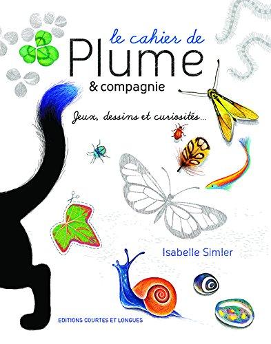couverture Le Cahier De Plume Et Compagnie