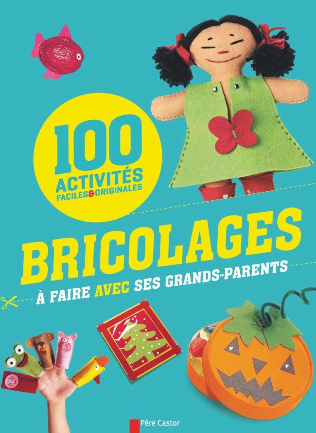 100 activités bricolage à faire avec ses grands-parents
