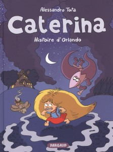 BD_Caterine_T2_Histoire_Orlando_Dargaud