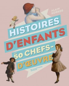 Histoire_denfants_en_50_chefs_doeuvres_Martiniere_Jeunesse