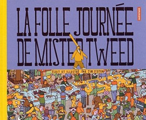 La_folle_journee_de_Mister_Tweed_Autrement_Jeunesse