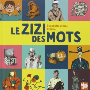 Le_zizi_des_mots_Talents_Hauts