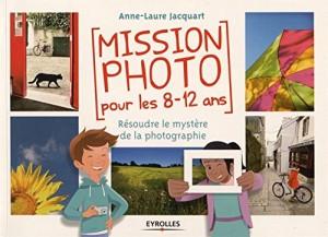 Mission_photo_pour_les_8-12_ans_Eyrolles