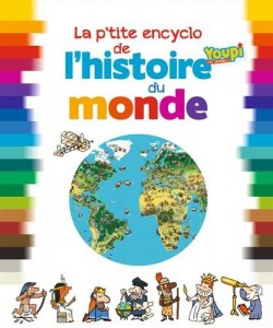 la_petite_encyclopedie_de_lhistoire_du_monde_Bayard