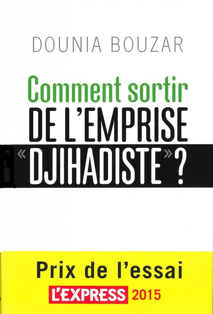 Couv_Comment_sortir_de_lemprise_djihadiste_Dounia_Bouzar