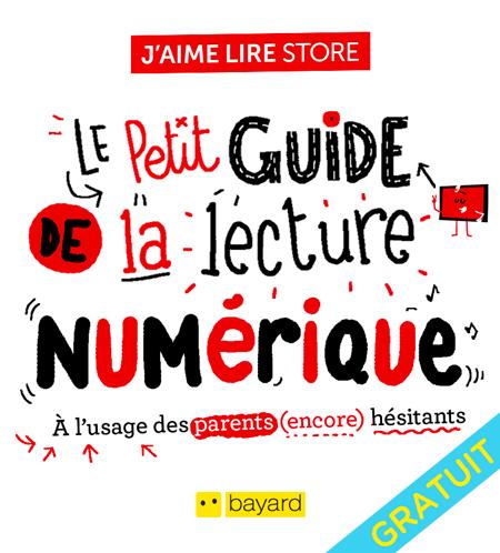 Guide_Lecture_Numerique_JaimeLireStore_Bayard