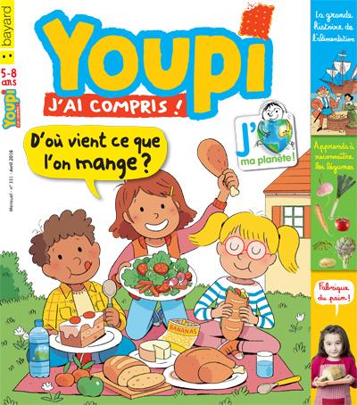magazine Youpi de Bayard avril 2016 spécial alimentation