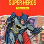 Cinq livres de super-héros pour les enfants