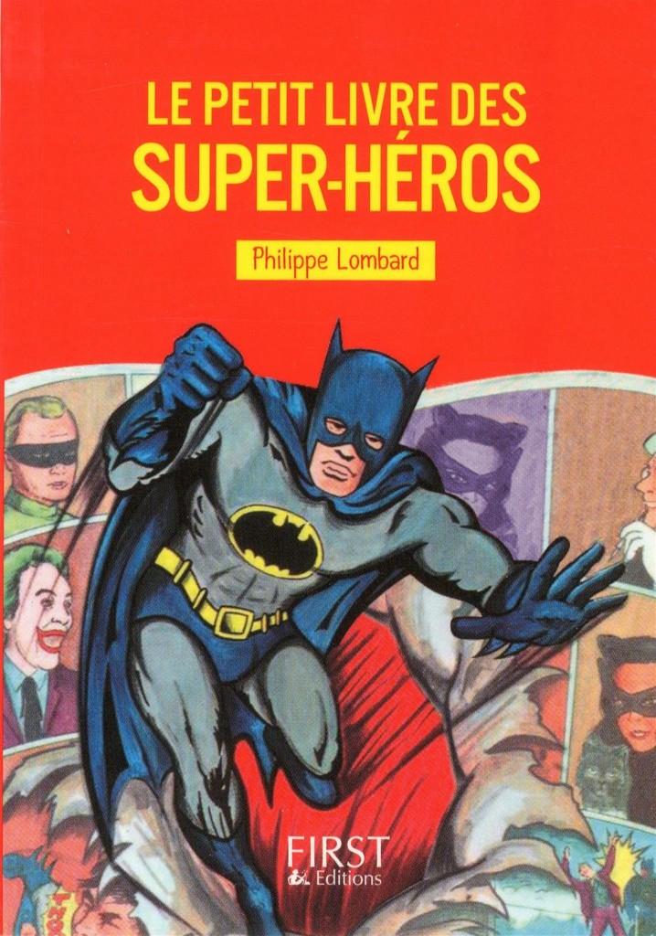 Couv_le_petit_livre_des_super_heros_editions_first