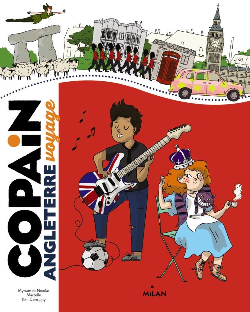 guide pour enfant Copain Voyage, Angleterre, aux éditions Milan
