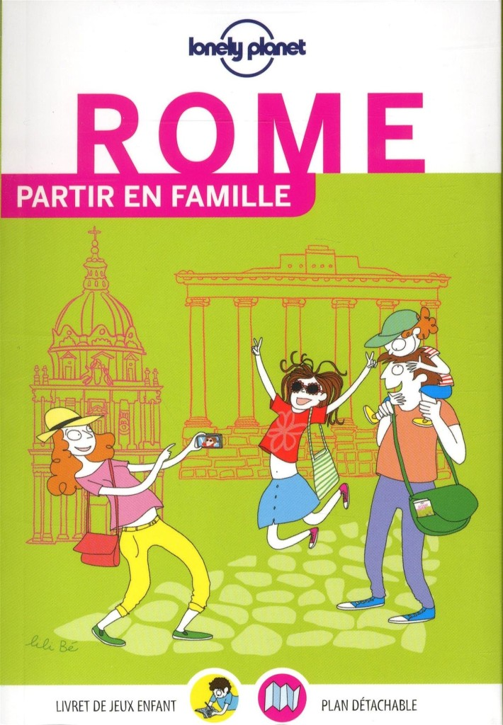 Guide Partir en famille à Rome chez Lonely Planet