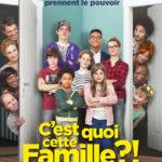 C'est quoi, cette famille ?!, une comédie réjouissante