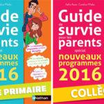 Nouveaux programmes 2016 collège et primaire : un Guide de survie pour les parents