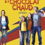 Cigarettes et chocolat chaud, un film drôle et plein d'émotion