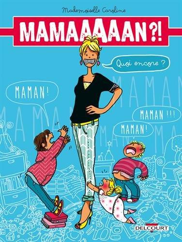 couv-maman-quoi-encore-editions-delcourt