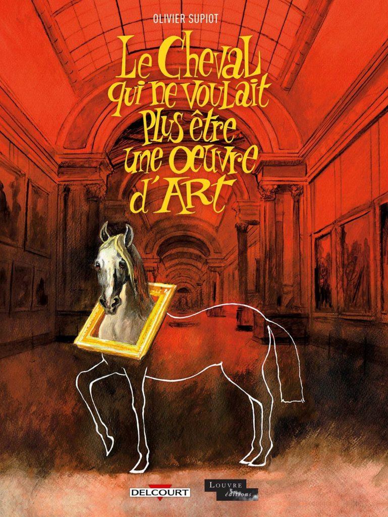 couv-bd-le-cheval-qui-ne-voulait-plus-etre-une-oeuvre-dart