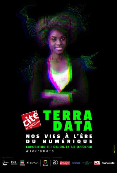 Affiche de l'exposition Terra Data, à la Cité des Sciences jusqu'en janvier 2018
