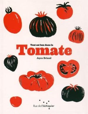 """Cahier de recettes """"Tout est bon dans la tomate"""""""
