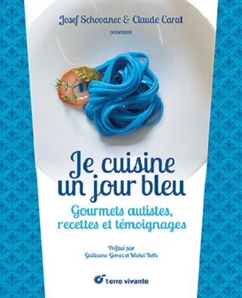 Je cuisine un jour bleu - autisme et cuisine