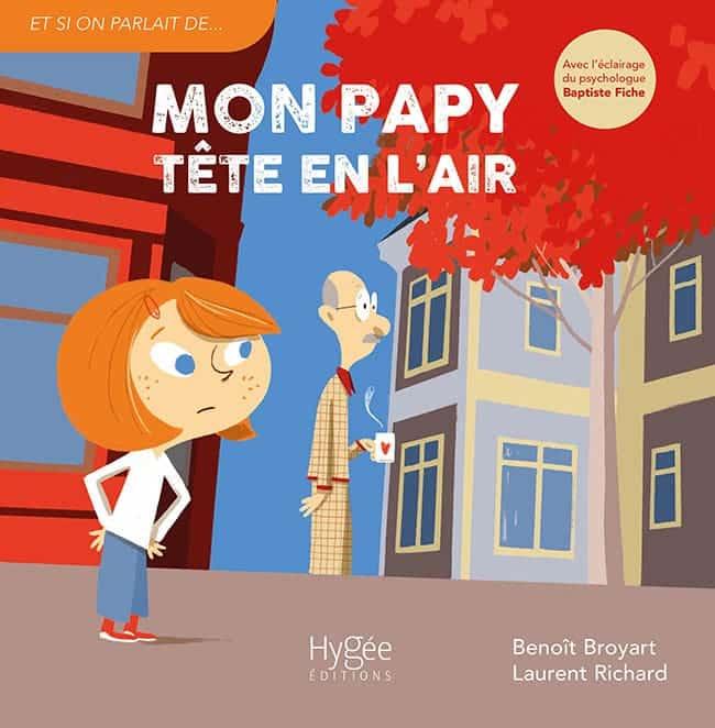 Mon papy tête en l'air, chez Hygée Editions