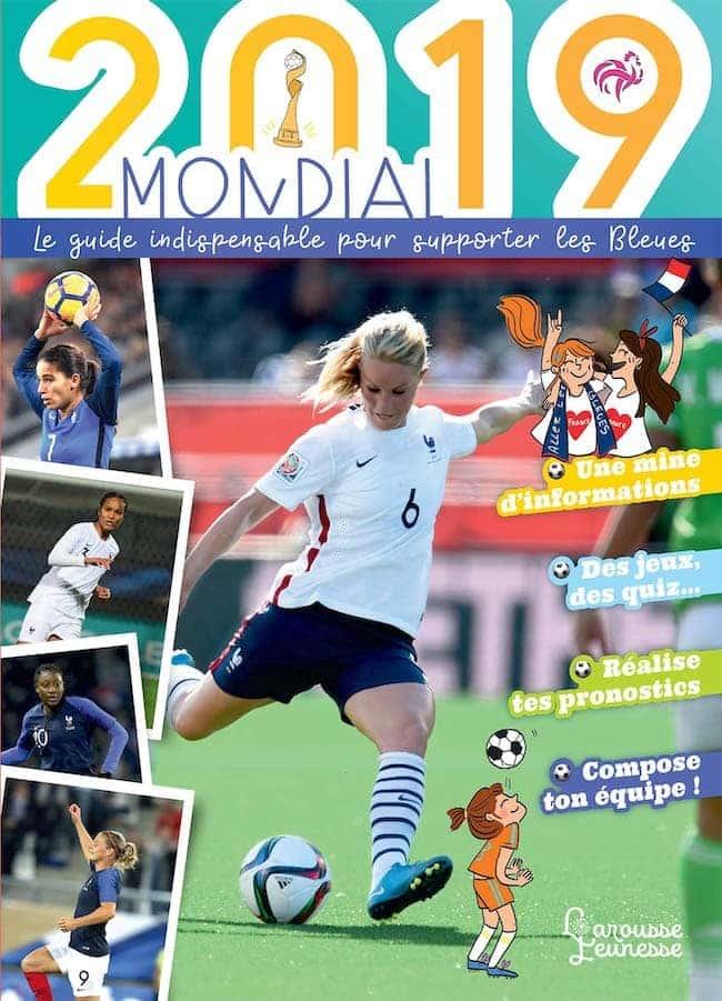 mondial 2019 football féminin larousse jeunesse