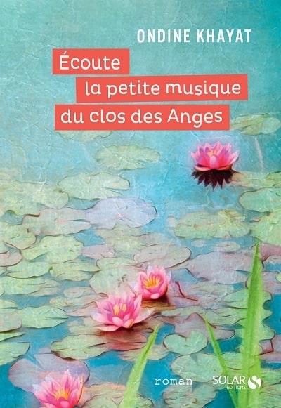 Ondine Khayat Ecoute la petite musique du clos des anges