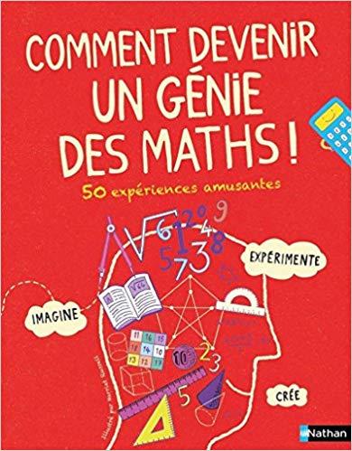 Comment devenir un génie des maths