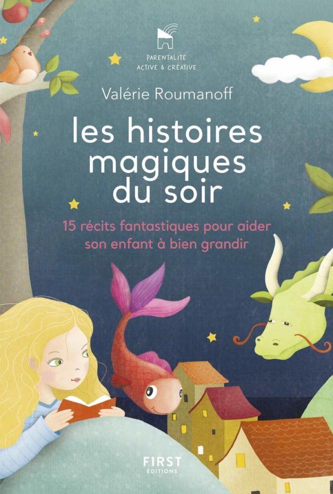 Histoires magiques du soir, éditions First