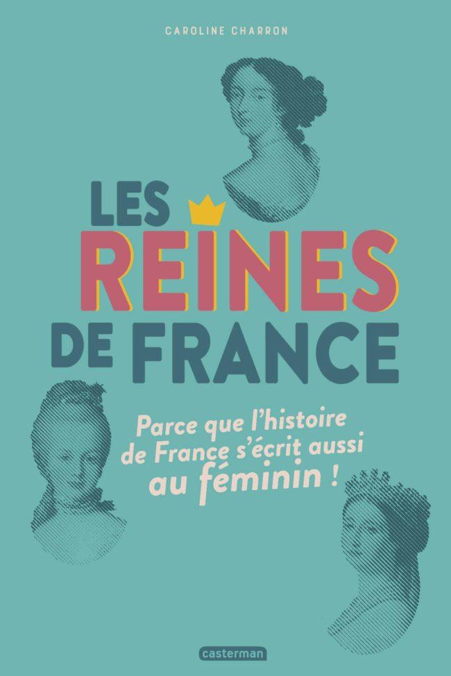 Les reines de France Casterman